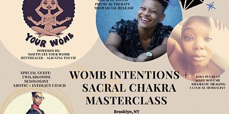 Womb Intentions + Sacral Chakra Masterclass tickets