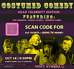 COSTUMED COMEDY- DEAD CELEBRITIES THEME tickets