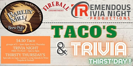 Tacos and Trivia Thirst'day at The Barley Mill, Penticton! tickets