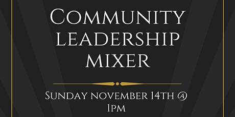 Community Leadership Mixer tickets