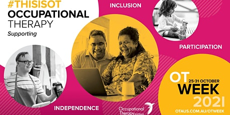 Occupational Therapy Week–rural participation, inclusion & independence tickets