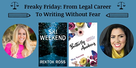 In-Person: Freaky Friday: From Legal Career To Writing Without Fear tickets