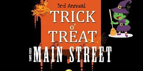 3rd Annual Trick O Treat On Main St tickets