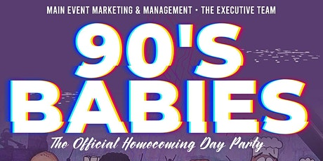 90'S BABIES || THE ALUMNI HOMECOMING DAY PARTY tickets