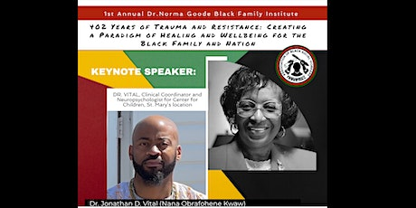1st Annual Dr. Norma Goode Black Family Institute tickets