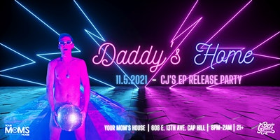 Daddy's Home: CJ's EP Release Party w/ Chris Diaz | Jenny VOSS + More