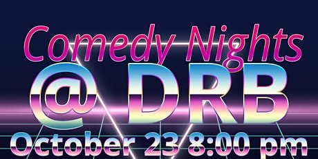 Comedy Nights @ DRB feat. John Brown and Charley McMullen tickets