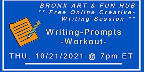 Writing-Prompts-Workout Creative-Writing Session Oct. 2021 tickets
