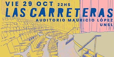 Las Carreteras  - Auditorio Mauricio López entradas