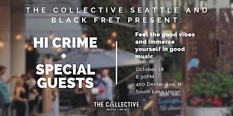 Hi Crime w/ Special Guests tickets