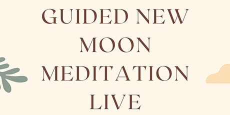 Guided New Moon Meditation Wellness Event tickets