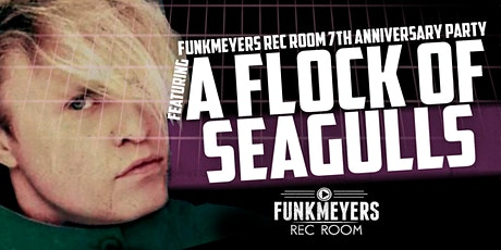 A FLOCK OF SEAGULLS LIVE IN CONCERT! tickets