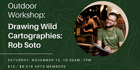 Outdoor Workshop: Drawing Wild Cartographies: Rob Soto tickets