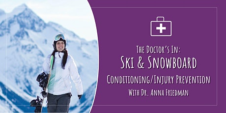 The Doctor's In: Ski/Snowboard Conditioning and Injury Prevention tickets