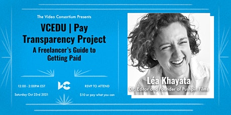VCEDU   Pay Transparency Project: A Freelancer's Guide to Getting Paid tickets