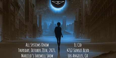 All Systems Know live at El Cid tickets