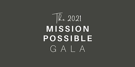 Mission Possible Gala 2021 tickets