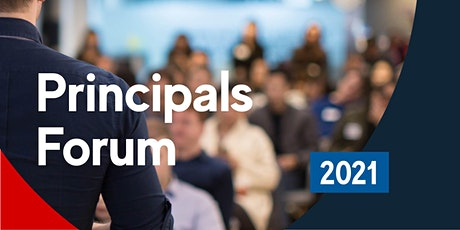 PRINCIPALS & SCHOOL LEADERS FORUM 2021 - Leading  change for the future tickets