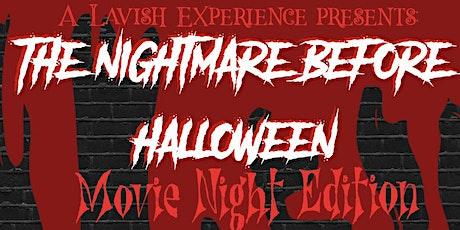 The Nightmare Before Halloween: Movie Night Edition tickets