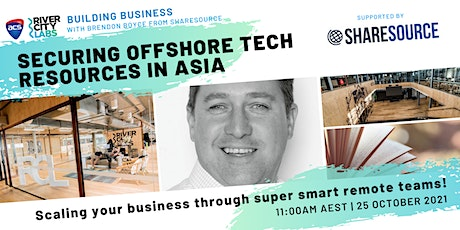 Building Business: Securing Offshore Tech Resources in Asia tickets