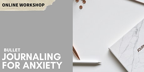 Bullet Journaling for Anxiety: Online Workshop tickets