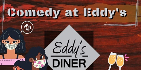 Comedy at Eddy's - Oct 20 tickets