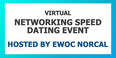 EWOC NorCal Networking Speed Dating Event tickets
