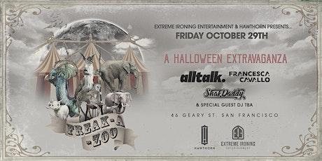 Freak-A-Zoo Halloween Extravaganza - Night 2 tickets
