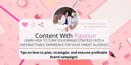 Content with Passion: Create Your Brand Experience tickets