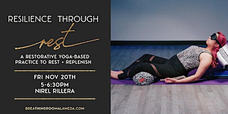 Resilience Through Rest VIRTUAL with Nirel Rillera tickets