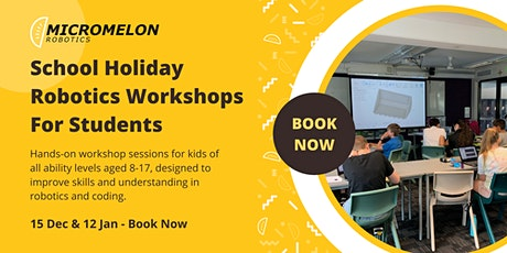 School Holiday Robotics Workshops For Students tickets