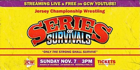 """JCW Presents """"Series Of Survivals"""" tickets"""