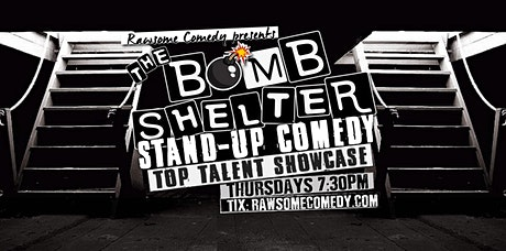 The Bomb Shelter Top Talent Showcase| Live Stand up Comedy tickets