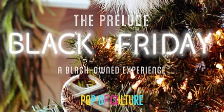 Black Friday (The Prelude) NYC Popup Shop tickets
