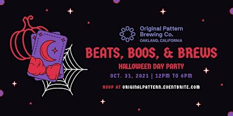 Beats, Boos, & Brews: Halloween Day Party @ Original Pattern Brewing Co. tickets