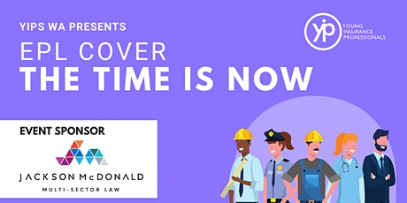 YIPs (WA) Presents: EPL - the time is now! tickets