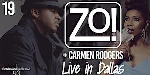Zo! + Carmen Rodgers LIVE at Sandaga 813