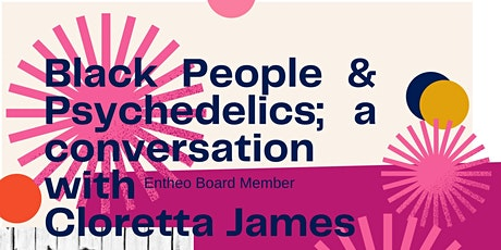 Black People & Psychedelics; a conversation with Cloretta James tickets