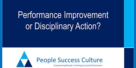 Performance Improvement or Disciplinary Action? tickets
