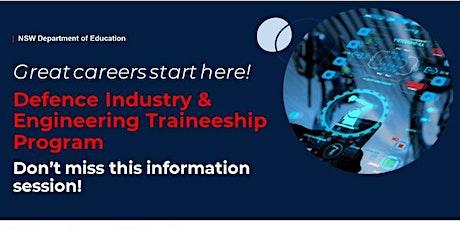 Defence Industry  & Engineering Traineeship Program tickets