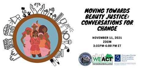 Moving Towards Beauty Justice: Conversations for Change tickets