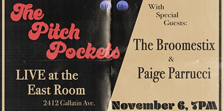 The PitchPockets @ The East Room w/ The Broomestix & Paige Parrucci tickets