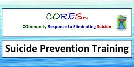 CORES Suicide Prevention Training tickets