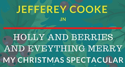 Jefferey Cooke...  My Christmas Spectacular! tickets