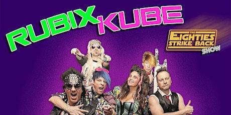 Rubix Kube - The Galaxy's Most Original '80's Tribute Band tickets