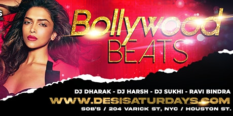 BOLLYWOOD BEATS : Oct 30th - NYC's WEEKLY SATURDAY NIGHT DESIPARTY @ SOB'S tickets