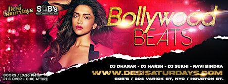 BOLLYWOOD BEATS : Dec 18th - NYC's WEEKLY SATURDAY NIGHT DESIPARTY @ SOB'S tickets