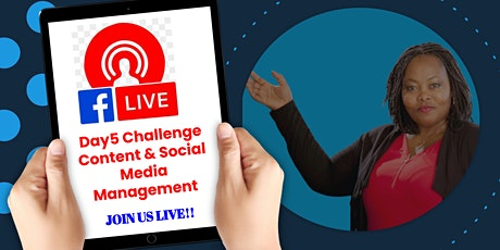 FREE 5 DAY CHALLENGE! Content , Social Media Management & 10X your income. tickets