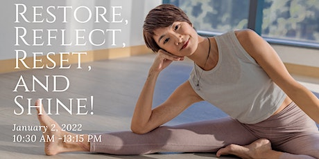 Restore, Reflect, Reset, and Shine! New Year Resolution WS with Janet Lau tickets