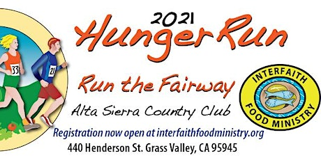 IFM's 4th Annual  Hunger Run at Alta Sierra Country Club tickets